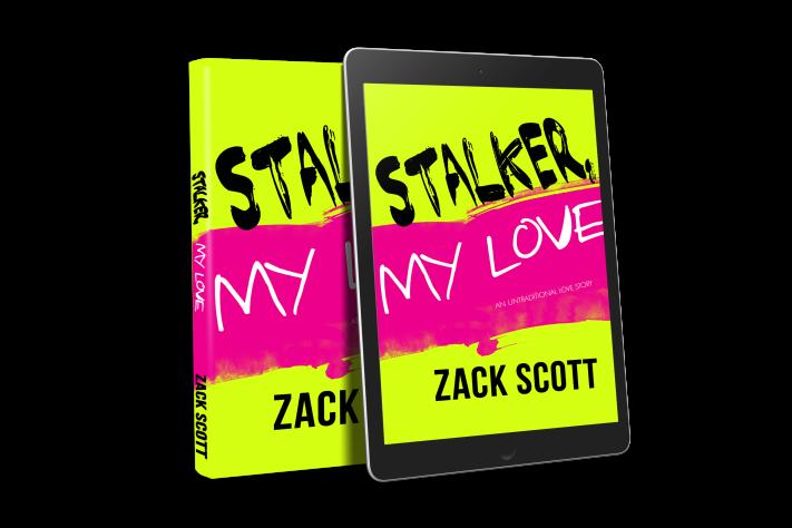 Stalker_My_Love_Zack_Scott_pbeb_promo